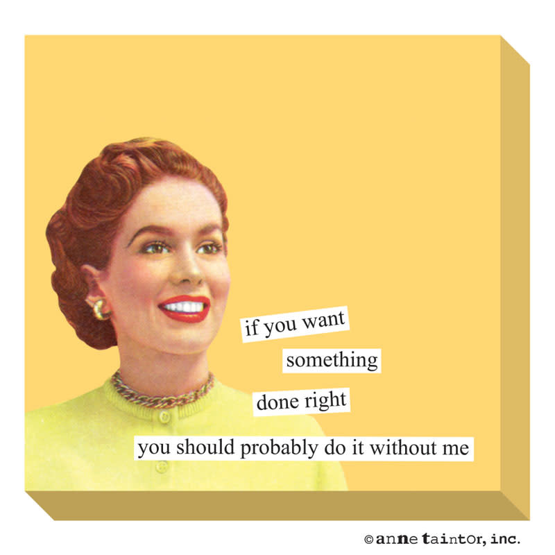 Anne Taintor Sticky Notes Done Right