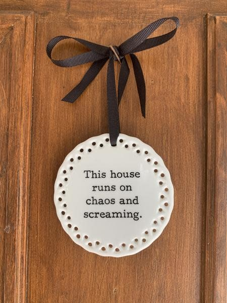 Buffalovely This House Runs on Chaos and Screaming Wall Plaque or Ornament