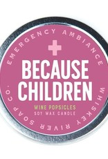 Whiskey River Because Children Emergency Travel Tin Candle