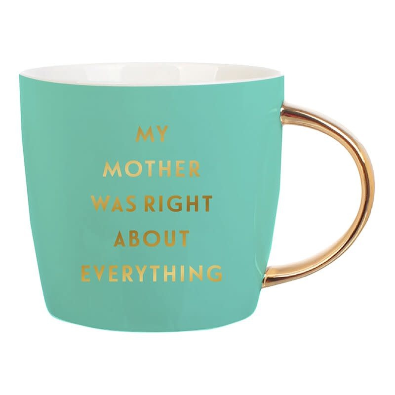 Slant My Mother Was Right Mug