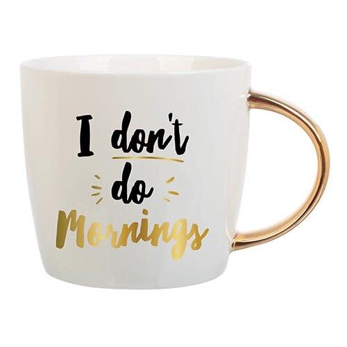Slant I Don't Do Mornings Mug