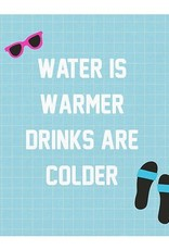 Slant Water is Warmer Drinks are Colder Napkins 20 CT