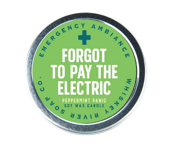 Whiskey River Forgot To Pay The Electric Emergency Ambiance Travel Tin