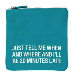 About Face 20 Min Late Cosmetic Pouch