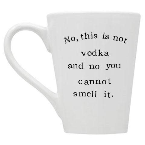 Buffalovely No This is Not Vodka and No You Cannot Smell It Mug