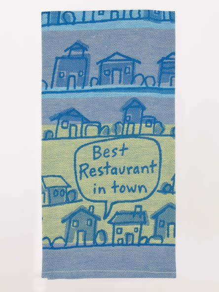Blue Q BEST RESTAURANT IN TOWN DISH TOWEL