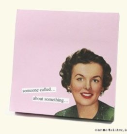 Anne Taintor Sticky Notes Someone Called
