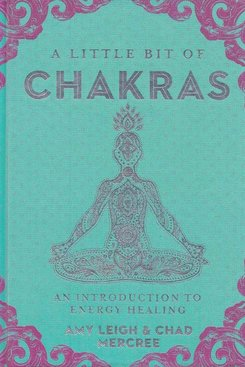 A Little Bit Of Chakras