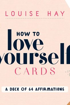 How to Love Yourself Card Deck