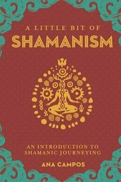 A Little Bit Of Shamanism