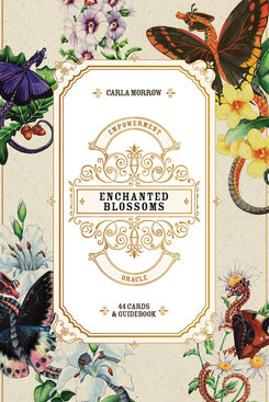 Enchanted Blossoms Empowerment Oracle, Carla Morrow