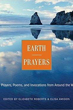 Earth Prayers, Elizabeth Roberts