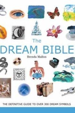 The Dream Bible By Brenda Mallon