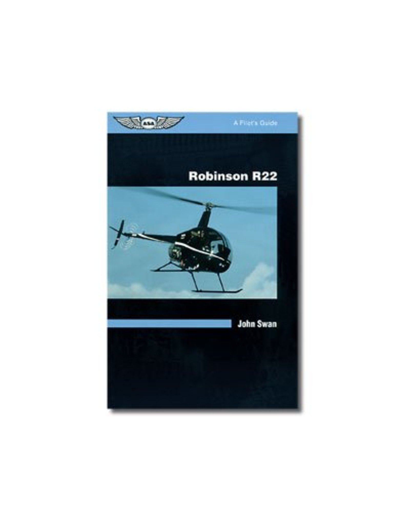 ASA ASA R22 Pilot Guide