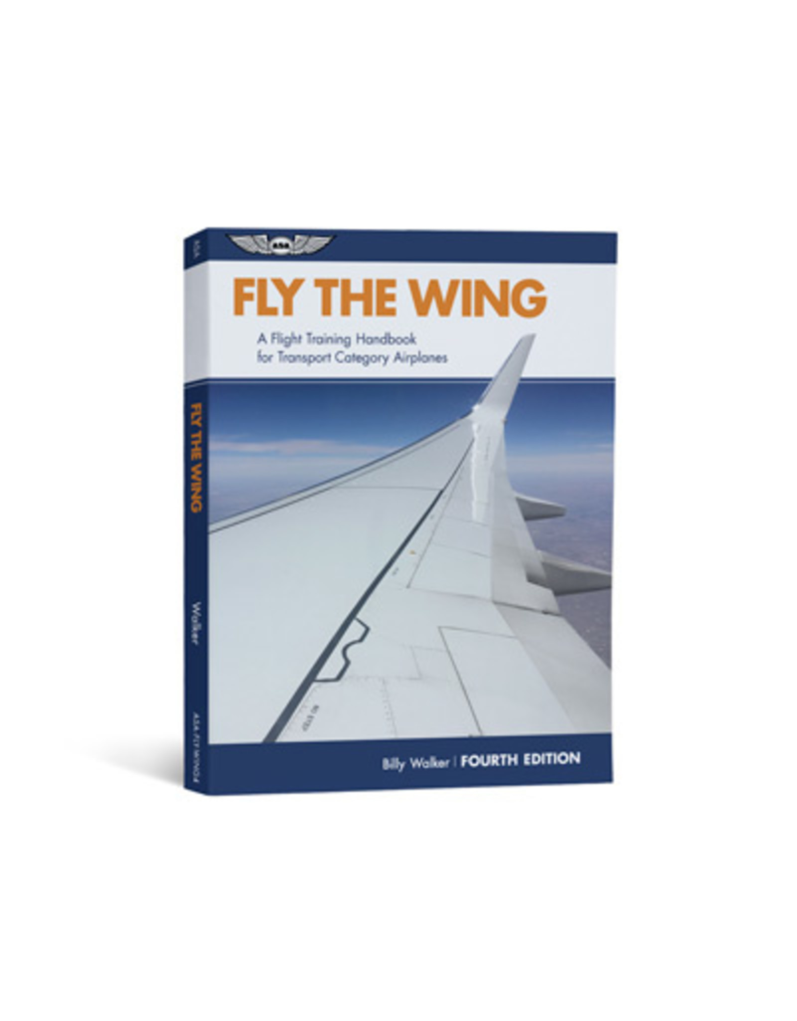 ASA Fly the Wing 4th Edition