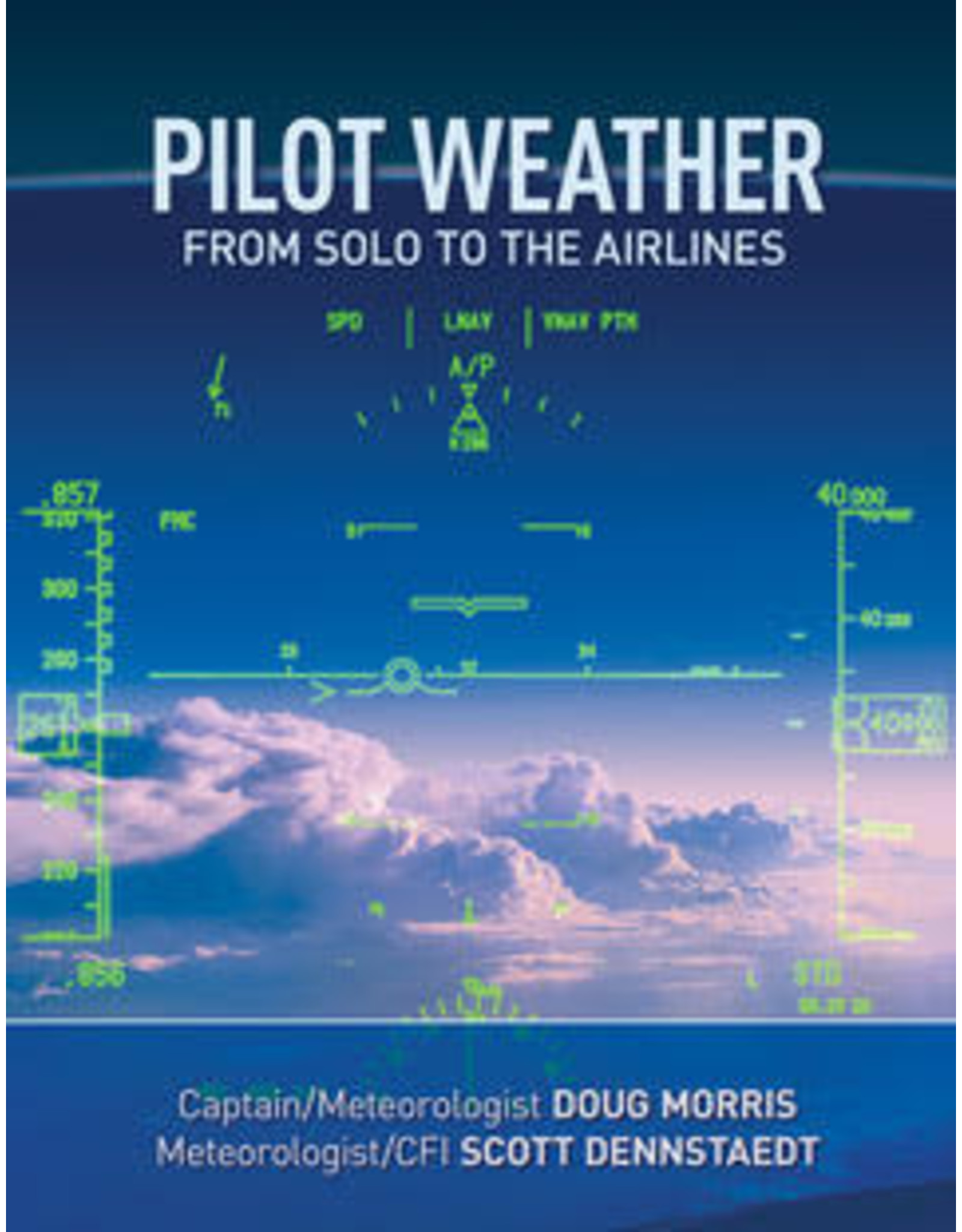 Pilot Weather: From Solo to the Airlines