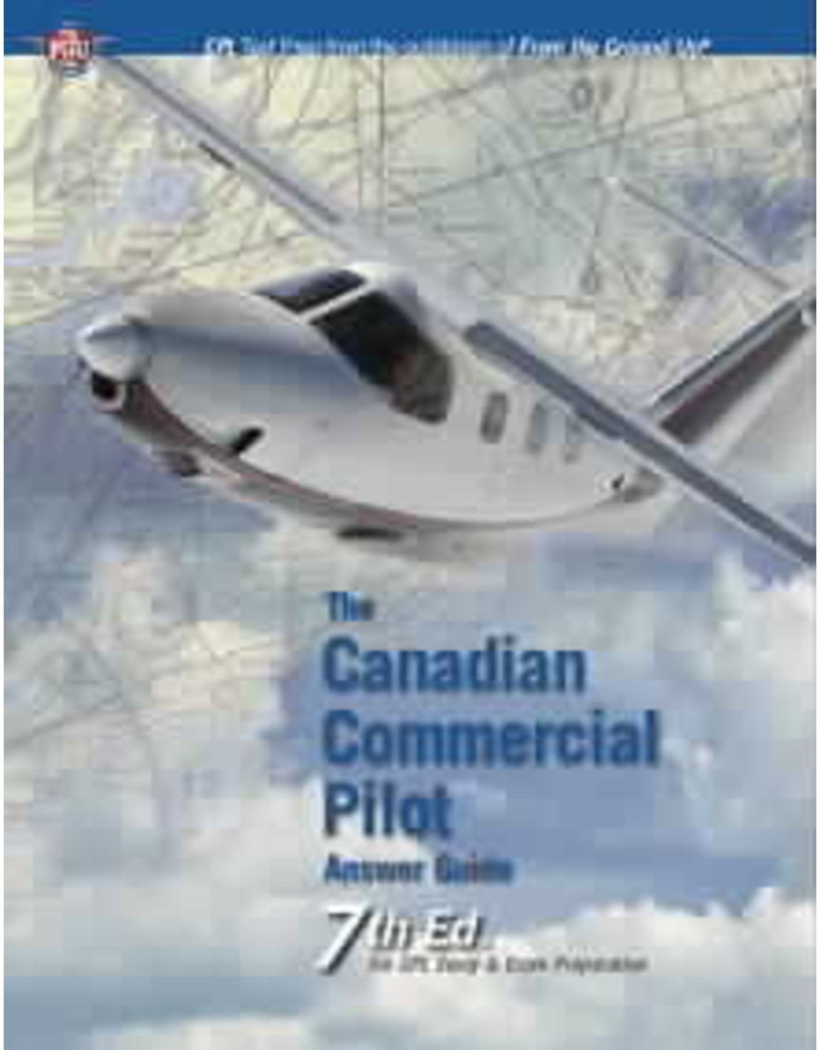 Aviation Publishers Canadian Commercial Pilot Answer Guide 7th Ed.