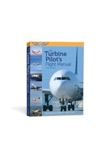ASA Turbine Pilot's Flight Manual 3rd Edition
