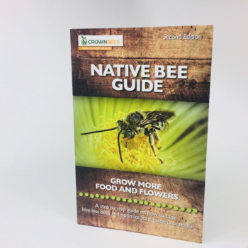 - CROWN BEES NATIVE BEE GUIDE SECOND EDITION BOOKLET