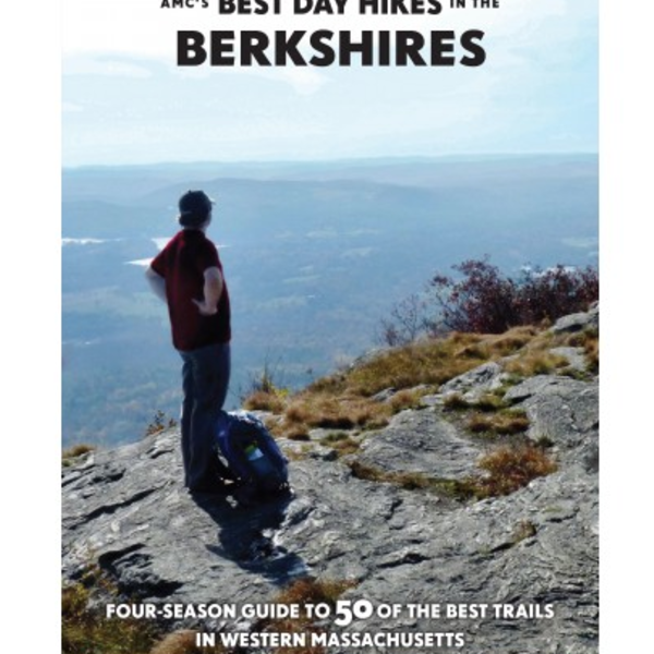 - AMC'S BEST DAY HIKES IN THE BERKSHIRES 2ND EDITION