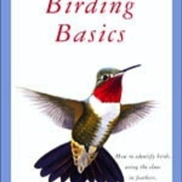 - SIBLEY'S BIRDING BASICS