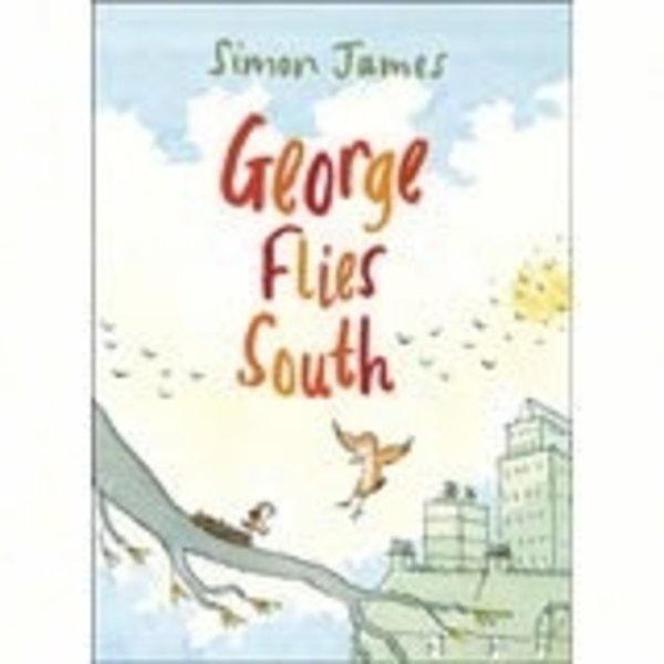 - GEORGE FLIES SOUTH