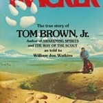- TOM BROWN, JR. THE TRACKER