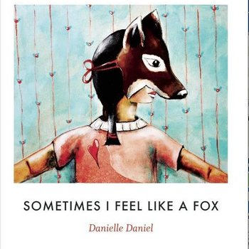 - SOMETIMES I FEEL LIKE A FOX