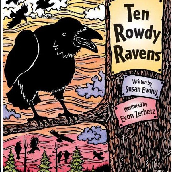 - TEN ROWDY RAVENS