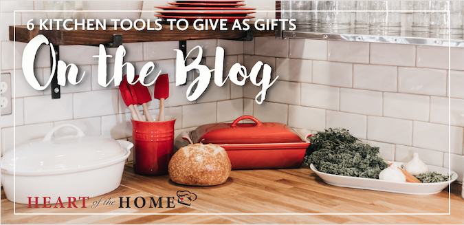 6 Kitchen Tools to Give as Gifts
