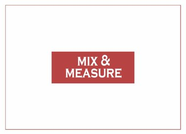 Mix & Measure
