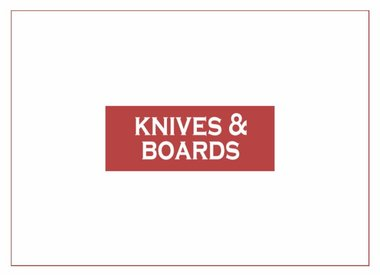 Knives & Boards