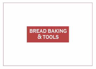 Bread Baking & Tools