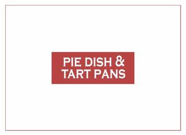 Pie Dish & Tart Pan