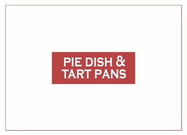 Pie Dish & Tarte Pan