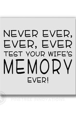 Pinetree Innovations Magnet - Wife's Memory