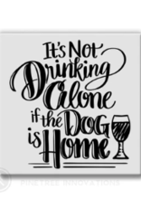 Pinetree Innovations Magnet - It's Not Drinking Alone - Dog