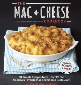 The Mac & Cheese Cookbook - Arevlo/ Wade