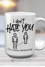 Pinetree Innovations Coffee Mug - I Don't Hate You 15oz