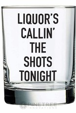 Pinetree Innovations Whiskey Glass - Liquors Calling the Shots 14oz