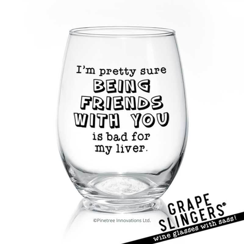 Pinetree Innovations Wine Glass 17oz - I'm Pretty Sure