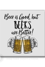 Pinetree Innovations Magnet - Beer Is Better