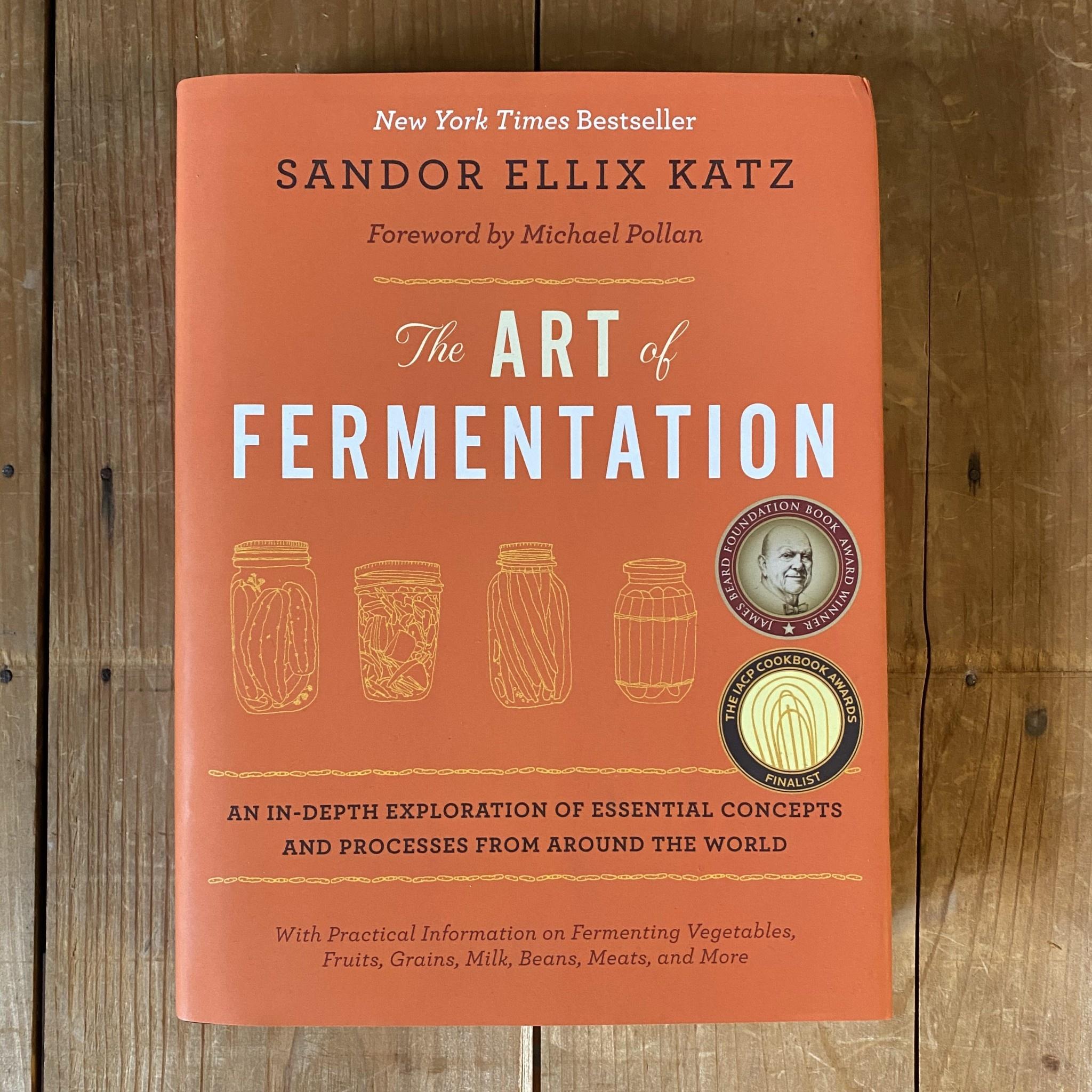 The Art Of Fermentation Book By Sandor Katz Bernal Cutlery