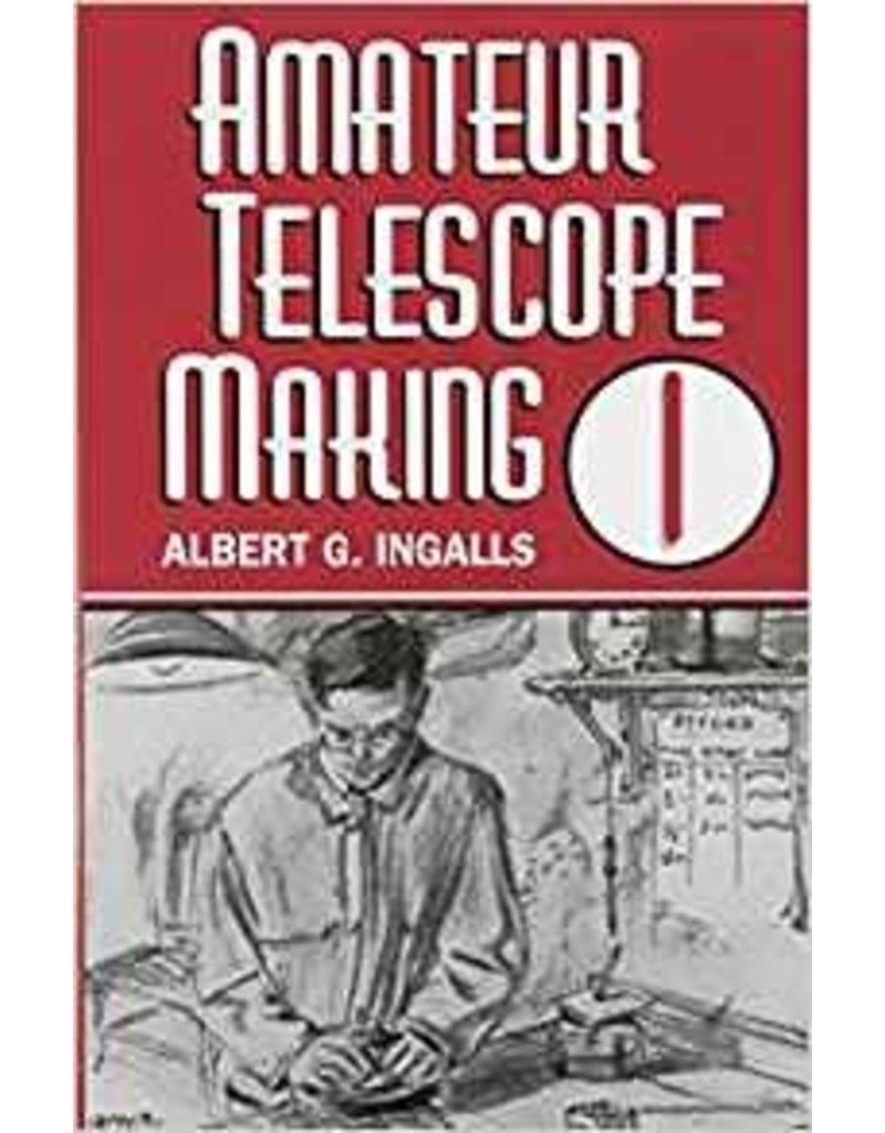 Amateur Telescope Making Vol 1 - Ingalls