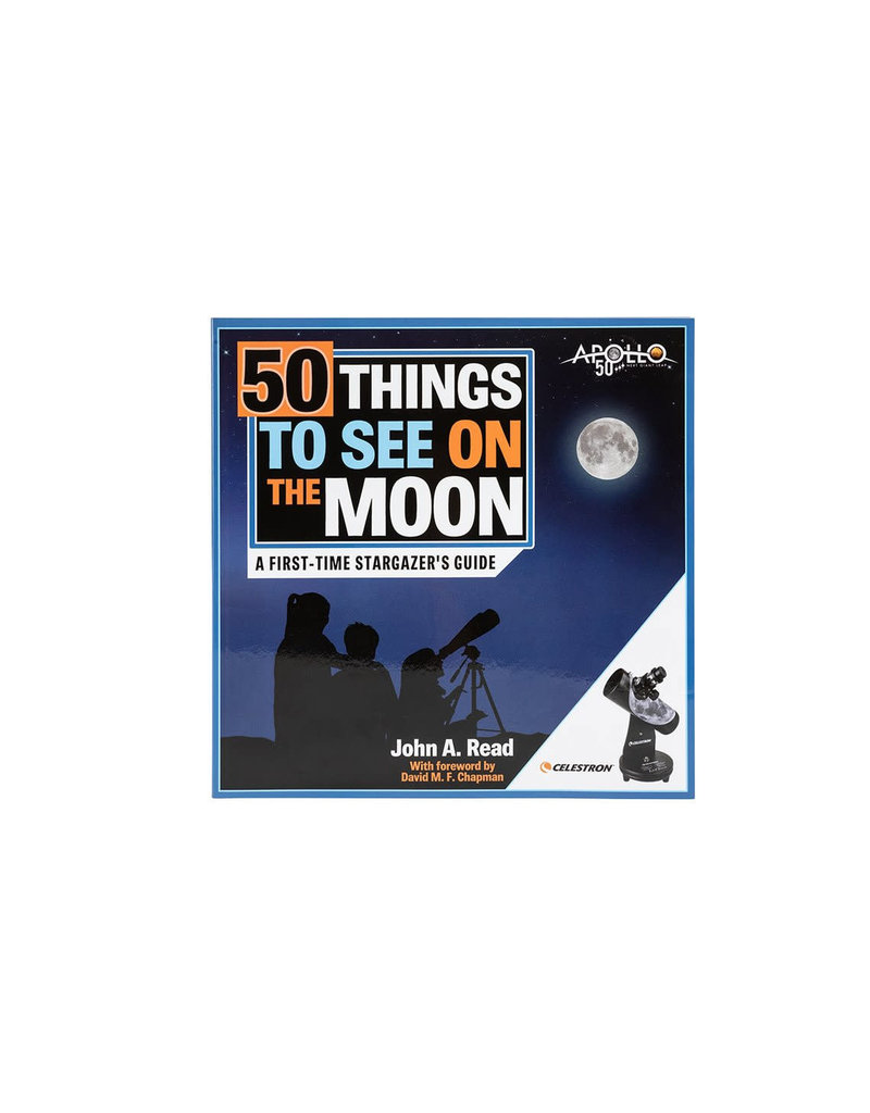 Celestron 50 Things to See on the Moon by John A Read