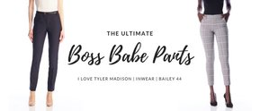 The Ultimate Boss Babe Pants
