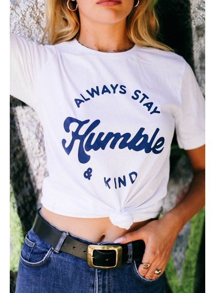 Blume & Co Stay Humble & Kind Tee