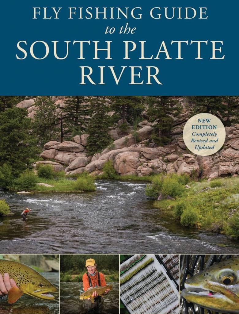 Anglers Book Supply Fly Fishing Guide to South Platte River by Pat Dorsey