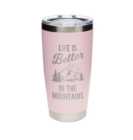 Life is Better...Mountains Pink
