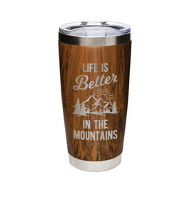 Life is Better...Mountains Wood